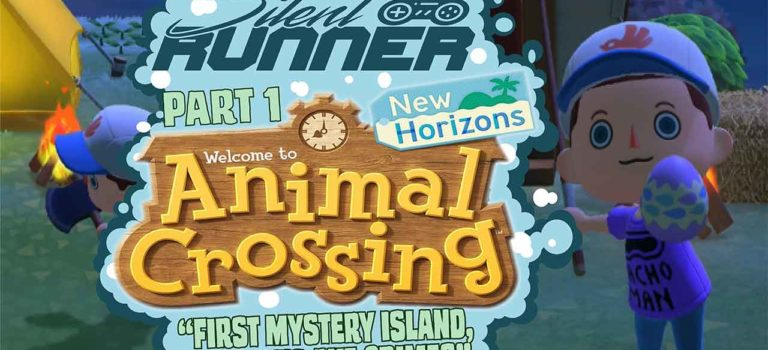 Silent Runner – Animal Crossing: New Horizons Part 1